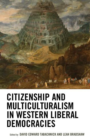 Cover image for the book Citizenship and Multiculturalism in Western Liberal Democracies