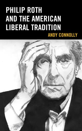 Cover image for the book Philip Roth and the American Liberal Tradition
