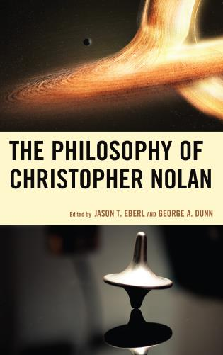 Cover image for the book The Philosophy of Christopher Nolan