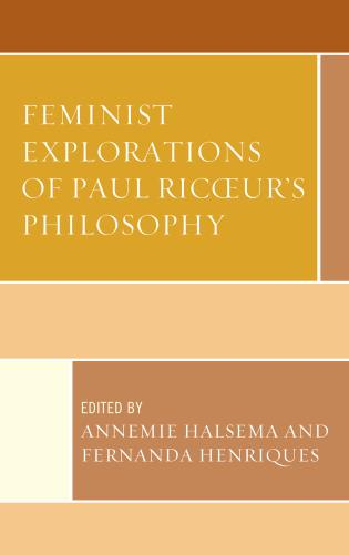 Cover image for the book Feminist Explorations of Paul Ricoeur's Philosophy