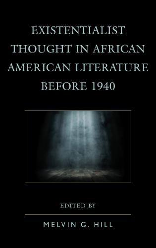 Cover image for the book Existentialist Thought in African American Literature before 1940