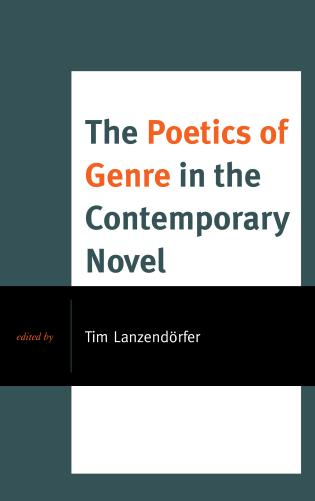 Cover image for the book The Poetics of Genre in the Contemporary Novel