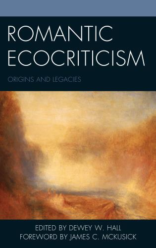 Cover image for the book Romantic Ecocriticism: Origins and Legacies