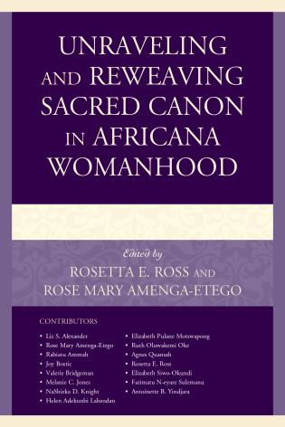 Cover image for the book Unraveling and Reweaving Sacred Canon in Africana Womanhood