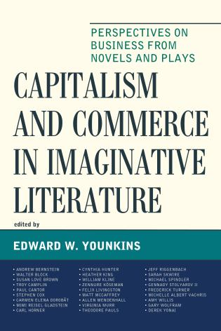 Cover image for the book Capitalism and Commerce in Imaginative Literature: Perspectives on Business from Novels and Plays