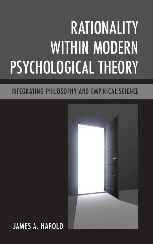 Cover image for the book Rationality within Modern Psychological Theory: Integrating Philosophy and Empirical Science