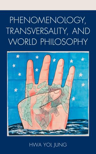 Cover image for the book Phenomenology, Transversality, and World Philosophy