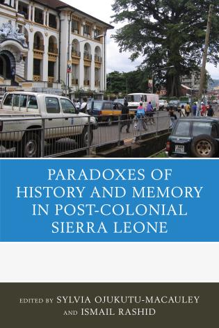 The Paradoxes of History and Memory in Post-Colonial Sierra
