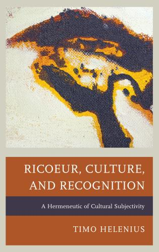 Cover image for the book Ricoeur, Culture, and Recognition: A Hermeneutic of Cultural Subjectivity
