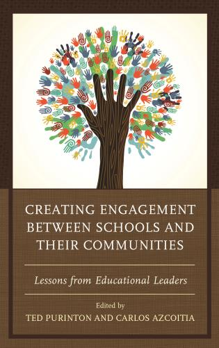 Cover image for the book Creating Engagement between Schools and their Communities: Lessons from Educational Leaders