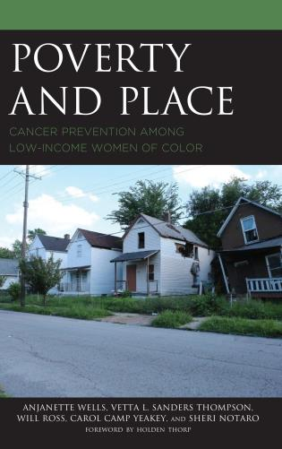 Cover image for the book Poverty and Place: Cancer Prevention among Low-Income Women of Color