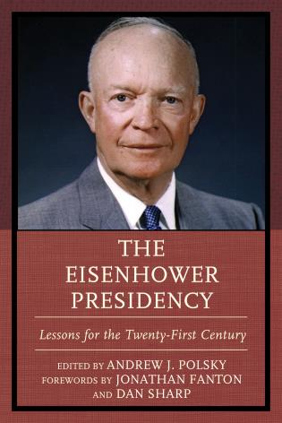 Cover image for the book The Eisenhower Presidency: Lessons for the Twenty-First Century