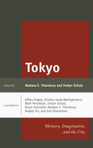 Cover image for the book Tokyo: Memory, Imagination, and the City
