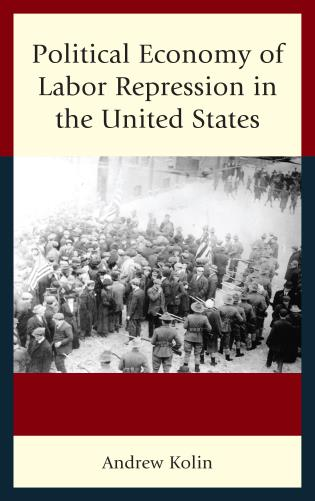 Cover image for the book Political Economy of Labor Repression in the United States