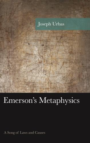 Cover image for the book Emerson's Metaphysics: A Song of Laws and Causes
