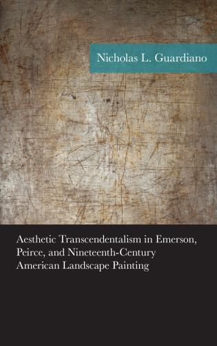 Aesthetic Transcendentalism In Emerson Peirce And Nineteenth