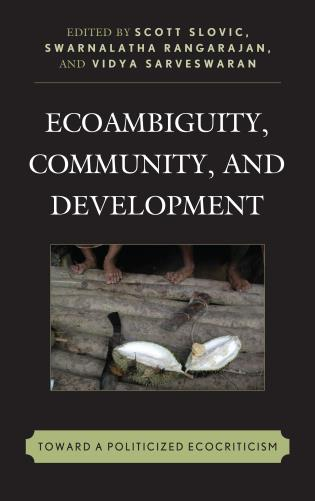 Cover image for the book Ecoambiguity, Community, and Development: Toward a Politicized Ecocriticism