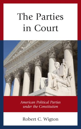 Cover image for the book The Parties in Court: American Political Parties under the Constitution