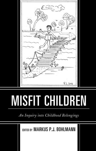 Cover image for the book Misfit Children: An Inquiry into Childhood Belongings