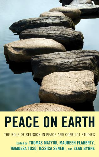 Cover image for the book Peace on Earth: The Role of Religion in Peace and Conflict Studies