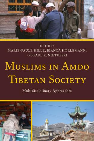 Cover image for the book Muslims in Amdo Tibetan Society: Multidisciplinary Approaches