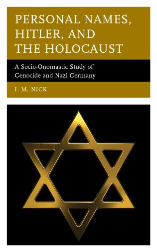 Cover image for the book Personal Names, Hitler, and the Holocaust: A Socio-Onomastic Study of Genocide and Nazi Germany