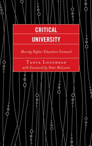 Cover image for the book Critical University: Moving Higher Education Forward