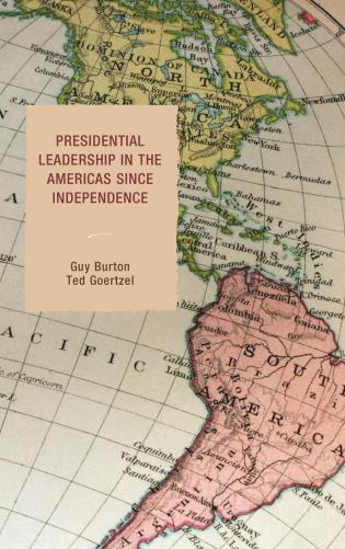 Cover image for the book Presidential Leadership in the Americas since Independence