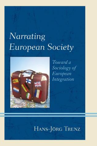 Cover image for the book Narrating European Society: Toward a Sociology of European Integration