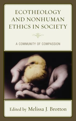 Cover image for the book Ecotheology and Nonhuman Ethics in Society: A Community of Compassion