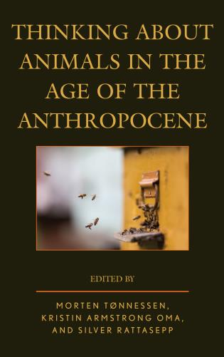 Cover image for the book Thinking about Animals in the Age of the Anthropocene