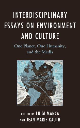 interdisciplinary essays on environment and culture one planet  interdisciplinary essays on environment and culture