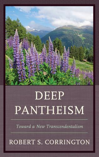 Cover image for the book Deep Pantheism: Toward a New Transcendentalism