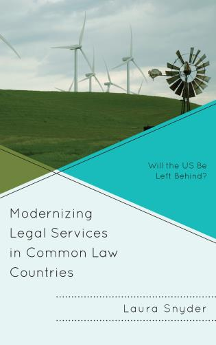 Cover image for the book Modernizing Legal Services in Common Law Countries: Will the US Be Left Behind?