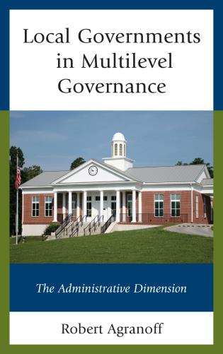 Cover image for the book Local Governments in Multilevel Governance: The Administrative Dimension