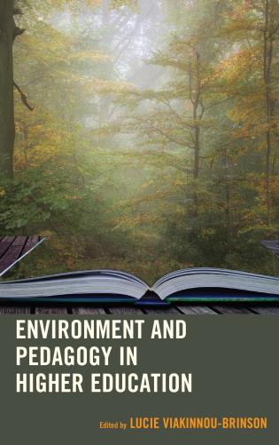 Cover image for the book Environment and Pedagogy in Higher Education