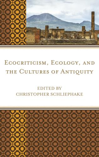 Cover image for the book Ecocriticism, Ecology, and the Cultures of Antiquity