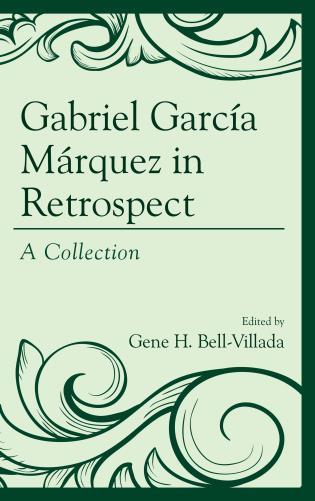 Cover image for the book Gabriel García Márquez in Retrospect: A Collection