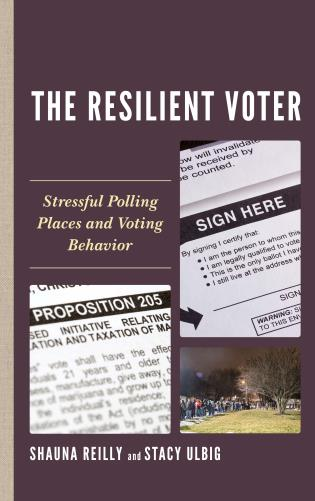 Cover image for the book The Resilient Voter: Stressful Polling Places and Voting Behavior