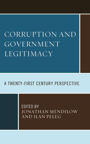 Cover image for the book Corruption and Governmental Legitimacy: A Twenty-First Century Perspective