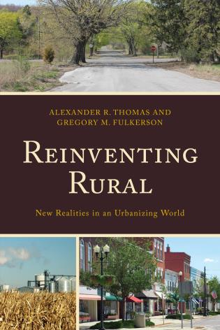 Cover image for the book Reinventing Rural: New Realities in an Urbanizing World