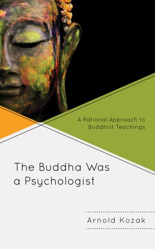 Cover image for the book The Buddha Was a Psychologist: A Rational Approach to Buddhist Teachings