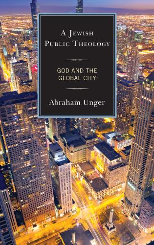 Cover image for the book A Jewish Public Theology: God and the Global City