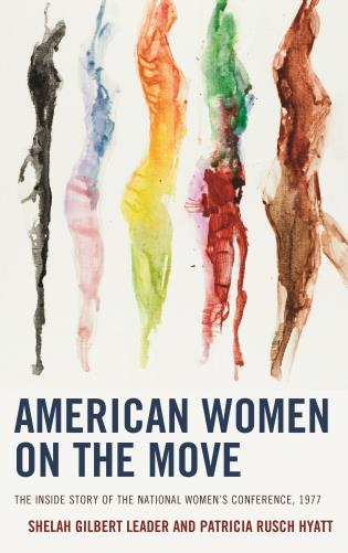 Cover image for the book American Women on the Move: The Inside Story of the National Women's Conference, 1977