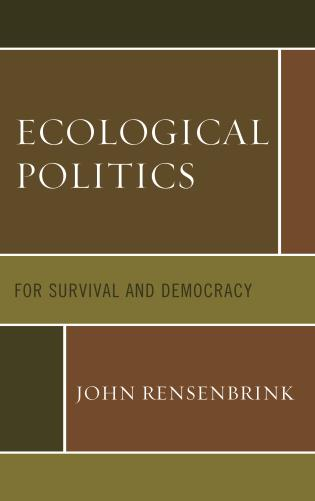 Cover image for the book Ecological Politics: For Survival and Democracy