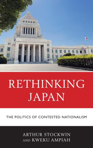 Cover image for the book Rethinking Japan: The Politics of Contested Nationalism