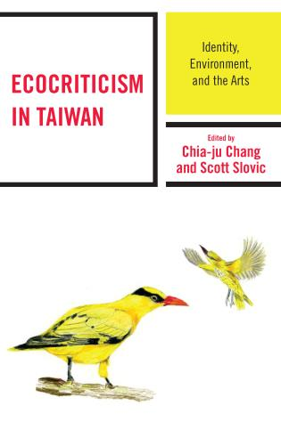 Cover image for the book Ecocriticism in Taiwan: Identity, Environment, and the Arts
