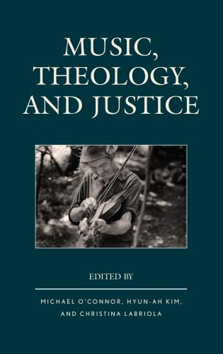 Cover image for the book Music, Theology, and Justice