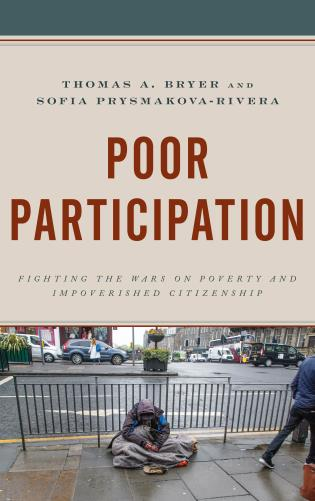 Cover image for the book Poor Participation: Fighting the Wars on Poverty and Impoverished Citizenship