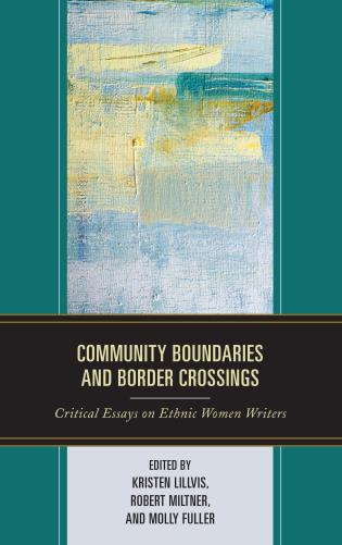 community boundaries and border crossings critical essays on  community boundaries and border crossings